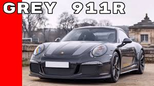 porsche slate gray metallic slate grey porsche 911r youtube