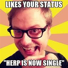 Creeper Meme Generator - likes your status herp is now single confident creeper meme