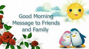 friends and family morning message jpg