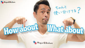 how about と what about の違い 146