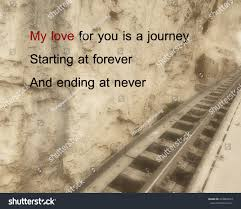inspirational quote journey inspirational quote my love you journey stock photo 434863633