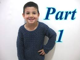 Sweaters For Toddler Boy Simple Pull Over Sweater Part 1 Crochet Tutorial Beginner