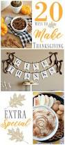Thanksgiving Holiday Ideas 20 Ways To Make Thanksgiving Extra Special Fox Hollow Cottage