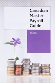 canadian master payroll guide 5th edition lexisnexis canada store