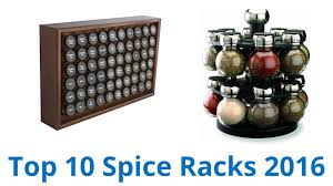 Best Spice Racks For Kitchen Cabinets 10 Best Spice Racks 2016 Youtube