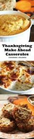 vegetarian thanksgiving casserole 25 best ideas about thanksgiving casserole on pinterest