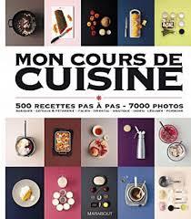 collectif mon cours de cuisine cuisine au quotidien livres