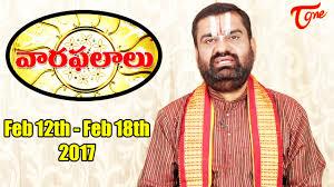 2017 horoscope predictions vaara phalalu feb 12th to feb 18th 2017 weekly predictions