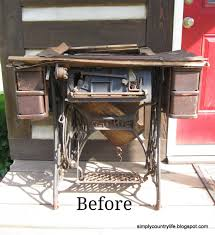 Singer Sewing Machine Desk Simply Country Life Antique Singer Sewing Machine Table Makeover