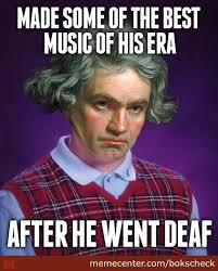Beethoven Meme - bad luck beethoven by recyclebin meme center