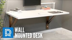 Building Wooden Computer Desk by Build A Wall Mounted Desk Youtube