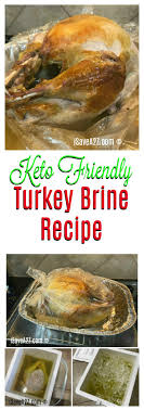 turkey brining bag keto pickle juice brine turkey recipe isavea2z