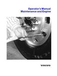 vnl volvo operators manual maintenance and engine tire coolant