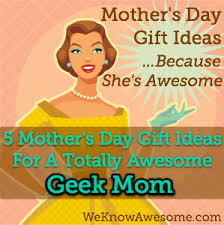 awesome mothers day gifts 5 s day gift ideas for a totally awesome we