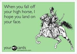 High Horse Meme - i love you in small doses very very small doses because there are
