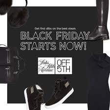 black friday deals start now at saks fifth avenue 5th the