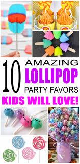 lollipop party favors party favor ideas