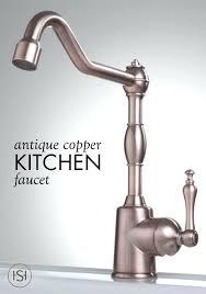 fontaine kitchen faucet antique copper kitchen faucets dipyridamole us