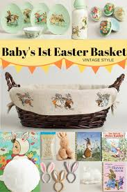 baby easter basket baby s easter basket three themes your child will