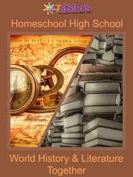 high school history book homeschool high school world history and literature together