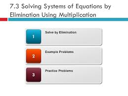 1 7 3 solving systems of equations by elimination using multiplication 33 22 11 solve by elimination example problems practice problems