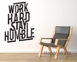 popular motivational quotes sticker buy cheap motivational quotes work hard stay humble motivational quotes wall sticker diy decorative inspirational office quote custom colors wall