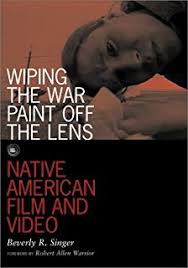 celluloid indians native americans and film neva jacquelyn