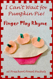 i can t wait for pumpkin pie finger play felt play finger plays