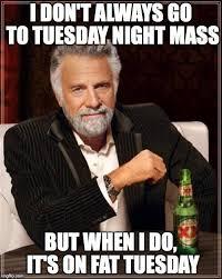 Fat Tuesday Meme - marquette tuesday night mass home facebook