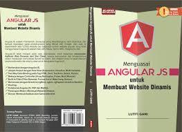 membuat web interaktif menguasai angularjs untuk membuat website dinamis
