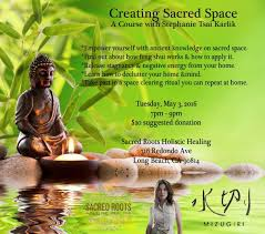 How To Find Negative Energy At Home Creating Sacred Space W Stephanie Karlik Tues May 3 7 9pm