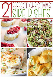 christmas sides recipes 21 christmas side dishes christmas side dishes christmas
