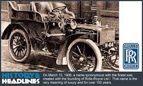 march 15 1906 rolls royce founded they really do call it the