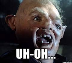 Uh Meme - sloth goonies uh oh meme on imgur
