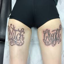 tattoo writing on thigh witch craft by paul devilsown devilsowntattoos leicester