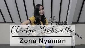 download lagu zona nyaman mp3 3 4 mb lagu zona nyaman cover by chintya gabriella mp3 gratis