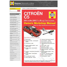 haynes manuals online citroen c5 supercheap auto