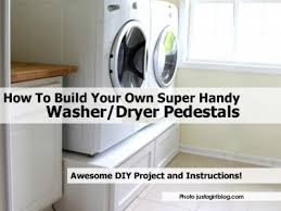 Pedestal For Washing Machine How To Build Your Own Super Handy Washer Dryer Pedestals