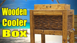 Wood Projects Youtube by Make A Wooden Cooler Box 182 Youtube
