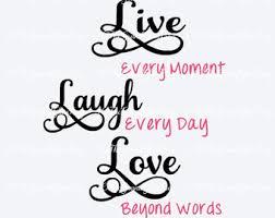 love live laugh live laugh love quotes 2017 inspirational quotes quotes