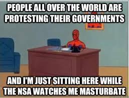 Nsa Meme - 2013 nsa surveillance scandal know your meme