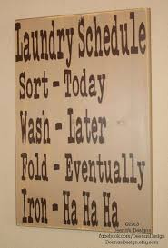 Laundry Room Decor Signs Best Quotes Laundry Schedule Laundry Room Decor Laundry