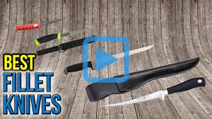 Kitchen Knives Wiki Top 10 Fillet Knives Of 2017 Video Review