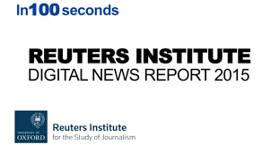 top findings from reuters institute digital news report 2015 in
