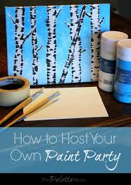 how to host your own paint party the palette muse