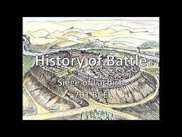 siege bce history of battle the siege of lachish 701 bce