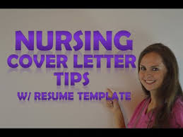 nursing cover letter tips with a resume template how to create