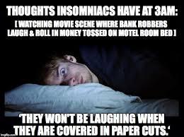 Insomnia Meme - insomnia imgflip