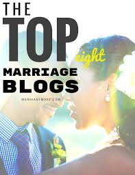 the top 8 marriage blogs you u0027ll love
