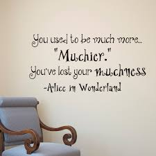 wall decals quotes alice in wonderland you used to be much details wall decals